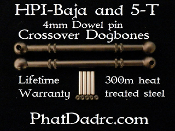 HPI Baja5B, and 5-T PhatDad 300M Crossover Dogbones.